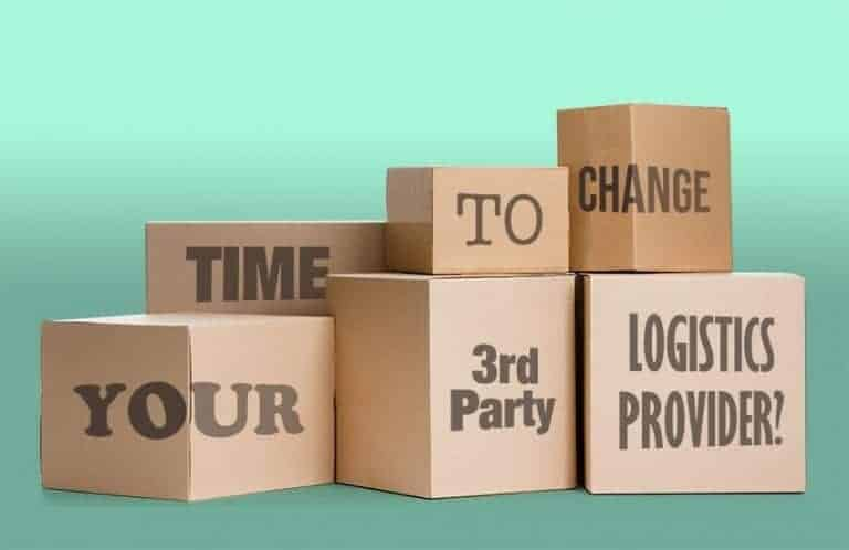 Time to change your 3rd party logistics provider?