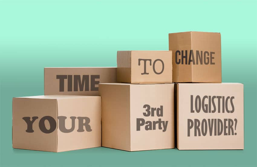 Time-to-change-your-3rd-party-logistics-provider?